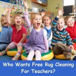 FREE Rug Cleaning For Teachers